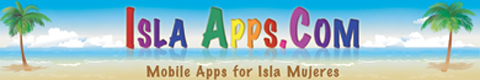 Isla Apps, mobile travel guide for Isla Mujeres