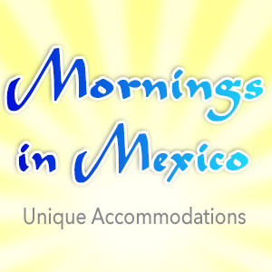 Mornings in Mexico Rental Agent Isla Mujeres